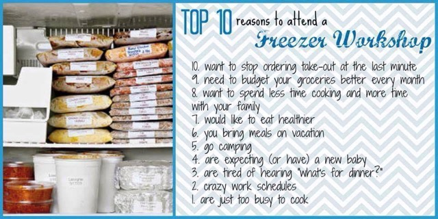 top ten reasons for freezer meal workshop